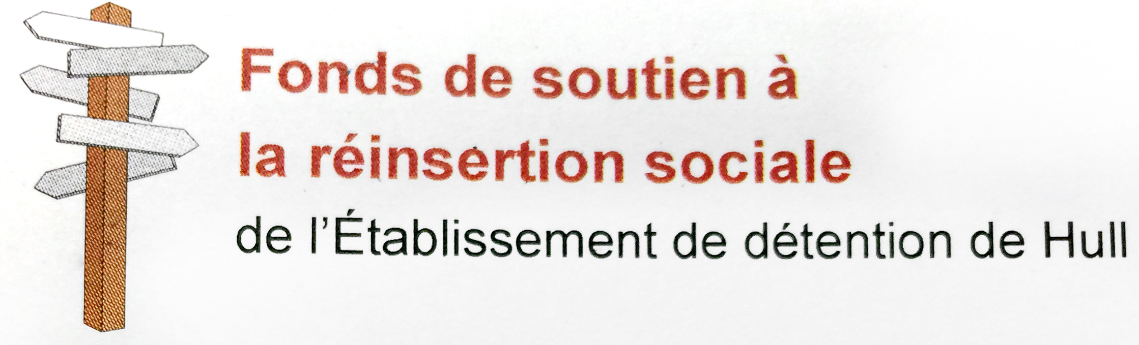 Fonds de soutien à la réinsertion sociale de l'Établissement de détention de Hull
